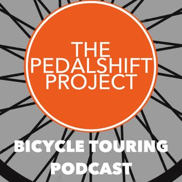 The Pedalshift Project: Bicycle Touring Podcast: The