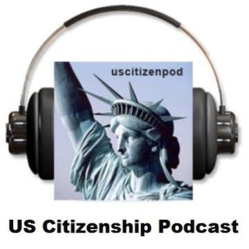 US Citizenship Podcast: Citizenship News May 15, 2017 | Luminary