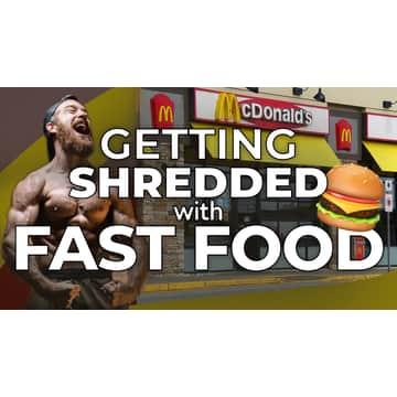 More Plates More Dates: How To Get Shredded Eating McDonalds