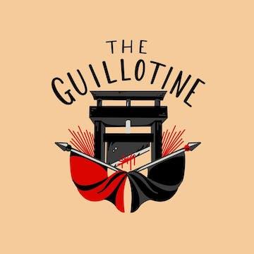 The Guillotine   Listen on Luminary