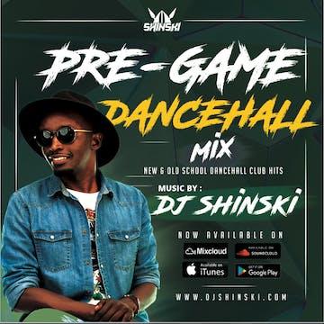 DJ Shinski Mixes: Pregame Dancehall Mix [Ft Koffee - Toast