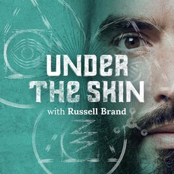 Under The Skin with Russell Brand | Listen Only on Luminary